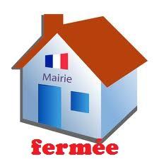 FERMETURE DE MAIRIE